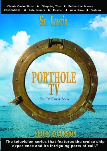 porthole-tv-dvd-st-lucia-twin-peaks-celebrity-cruise-line-profile