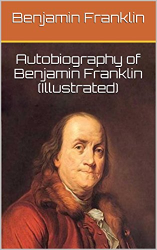 the-autobiography-of-benjamin-franklin-illustrated-english-edition