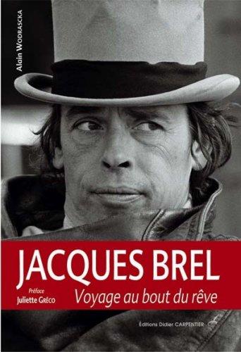 Jacques Brel : Le rve en partage