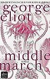 'Middlemarch: Eine Studie über das Leben...' von 'George Eliot'