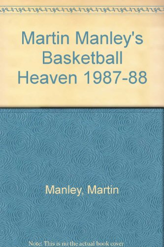 Martin Manley's Basketball Heaven 1987-88