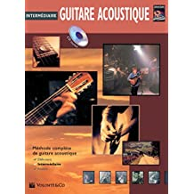 Guitare Acoustique Intermediaire: Intermediate Acoustic Guitar (French Language Edition), Book & CD (Complete Method)
