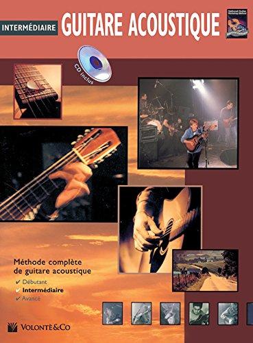 Guitare Acoustique Intermediaire: Intermediate Acoustic Guitar + CD
