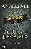 Angelfall - Le règne des anges (2)