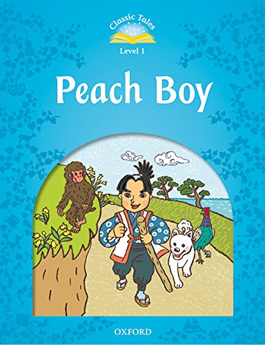 Classic Tales Second Edition: Classic Tales 1. Peach Boy. MP3 Pack