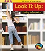 Look it Up: Finding Information (Our World of Information) by Claire Throp (2010-09-14)