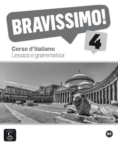 Bravissimo! 4. Lessico e grammatica por Montserrat Cañada Pujol