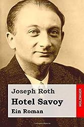 Hotel Savoy: Ein Roman by Joseph Roth (2015-07-22)