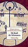 Die Kraft der Schamanen (Amazon.de)