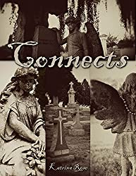 Connects: Based on a True Haunting & Possession! (Dream Detective Series Book 1)