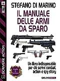 Image de Il manuale delle armi da sparo (Scuola di scrittur