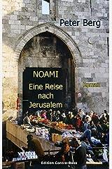 NOAMI - Eine Reise nach Jerusalem: Roman Taschenbuch