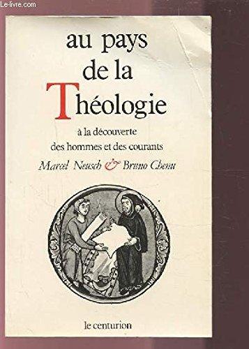Au pays de la théologie