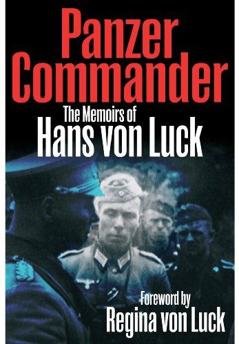 Panzer Commander: The Memoirs of Hans von Luck por Hans von Luck
