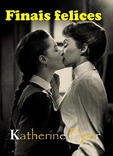 Finais felices (Galician Edition) por Katherine Piper