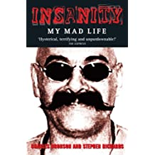 Insanity - My Mad Life
