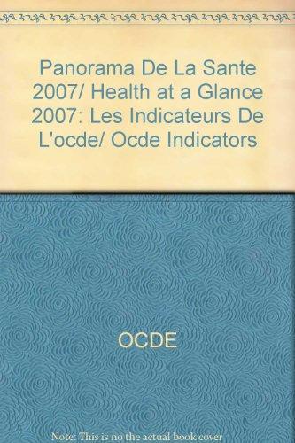 Panorama de la santé 2007 : Les indicateurs de l'OCDE