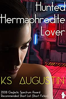 Hunted Hermaphrodite Lover (English Edition) di [Augustin, KS]