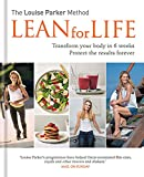 The Louise Parker Method: Lean for Life: Transform your body in 6 weeks, Protect the results forever
