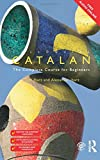 Colloquial Catalan: A Complete Course for Beginners (Colloquial Series (Book Only))