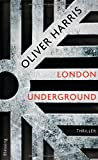 London Underground von Oliver Harris