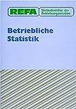 REFA Methodenlehre der Betriebsorganisation, Betriebliche Statistik