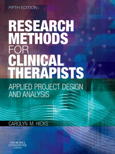 Research Methods for Clinical Therapists E-Book: Applied Project Design and Analysis