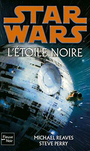 Star Wars, Tome 89 : L'étoile noire par MICHAEL REAVES