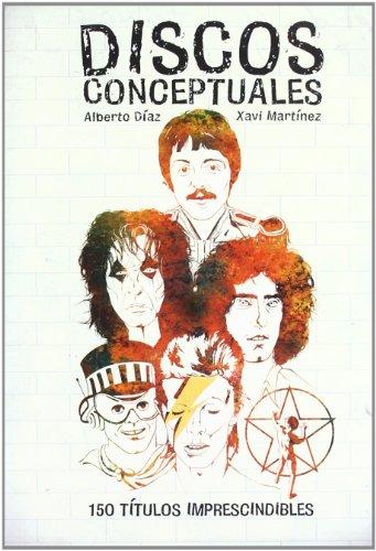 Discos conceptuales - 150 titulos imprescindibles