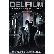 Delirium (Debt Collector 1) (English Edition)