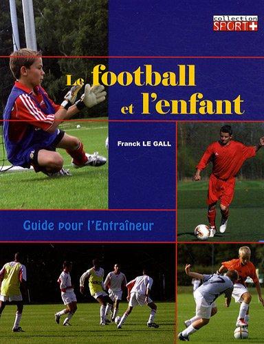 Le football et l'enfant par Frank Le Gall