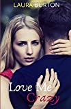 Love Me, Crazy