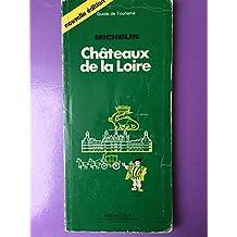 Michelin Green Guide: Chateaux de la Loire