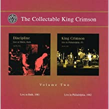 The Collectable King Crimson Volume Two - Live In Bath 1981/Live In Philadelphia 1982