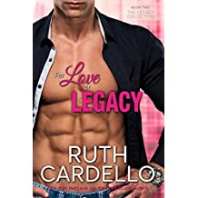 For Love or Legacy (Book 2) (Legacy Collection)