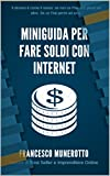 Miniguida per Fare Soldi con Internet