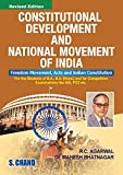 Constitutional Development & National Movement In India: Freedom Movement and the Indian Constitution