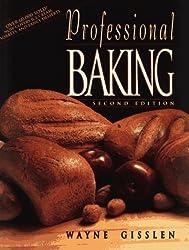 Professional Baking, Trade Version by Wayne Gisslen (1993-11-01)