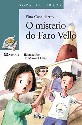 O misterio do faro vello (infantil e xuvenil - sopa de libros - de 10 anos en diante) Descarga gratuito EPUB