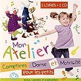 Mon Atelier - Comptines / Danse et motricité pour les petits