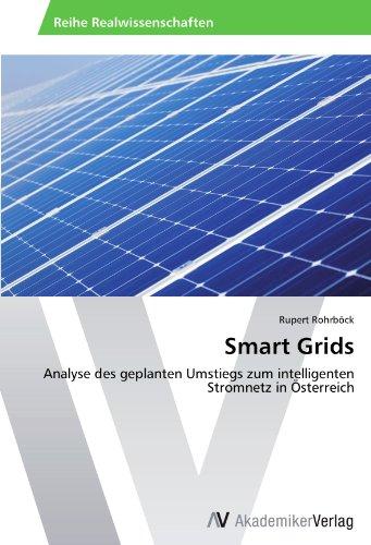 Smart Grids: Analyse des geplanten Umstiegs zum intelligenten Stromnetz in Österreich