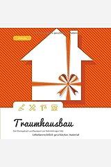 Traumhausbau: Dein Bautagebuch und Baureport zum Selbsteintragen! (#5) Taschenbuch