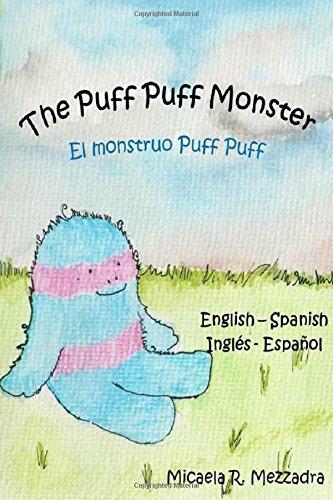 the-puff-puff-monster-el-monstruo-puff-puff-bilingual-edition-english-spanish-ingles-espanol