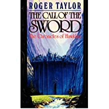 [The Call of the Sword - Large Print [ THE CALL OF THE SWORD - LARGE PRINT ] By Taylor, Roger ( Author )Apr-22-2008 Paperback
