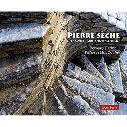 Pierre sèche : Un savoir-faire contemporain