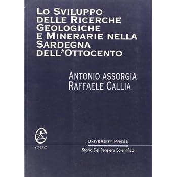 Lo Sviluppo Delle Ricerche Geologiche E Minerarie Nella Sardegna Dell'ottocento
