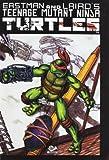 Teenage mutant ninja turtles: Tenage Mutant Ninja Turtles Vol.3