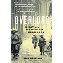 Overlord: D-Day and the Battle for Normandy by Max Hastings (2006-01-03)