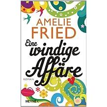 Eine windige Affäre: Roman