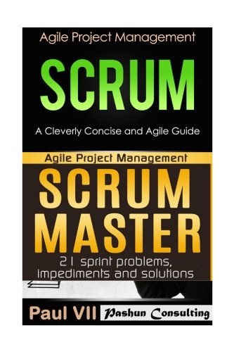 agile-product-management-scrum-a-cleverly-concise-and-agile-guide-scrum-master-21-sprint-problems-im